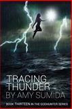 Tracing Thunder, Amy Sumida, 1500355763