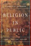 Religion in Public, Elizabeth Pritchard, 0804785767