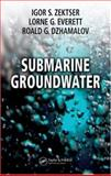 Submarine Groundwater, Zektser, Igor S. and Dzhamalov, Roald G., 0849335760