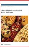 Trace Element Analysis of Food and Diet, Aras, Namik K. and Ataman, O. Yavuz, 0854045767