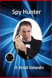 Spy Hunter, H. Gelardin, 1490905766