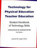 Technology for Physical Education Teacher Education, Joanne Leight, 1494895765