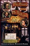 The Dons and Mr. Dickens, William J. Palmer, 031226576X