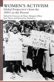 Women's Activism : Global Perspectives from the 1890s to the Present, , 041553576X