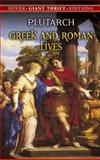 Greek and Roman Lives, Plutarch, 0486445763