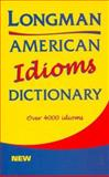 American Idioms Dictionary, Longman Publishing Staff, 0582305764