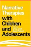 Narrative Therapies with Children and Adolescents, , 1572305762
