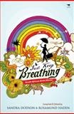 Just Keep Breathing : South African Birth Stories, , 1770095764