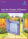 Into the Garden of Dreams, Linda-Jane Simpson and Marie Birkinshaw, 1897675763