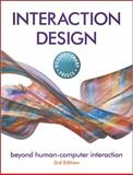 Interaction Design : Beyond Human-Computer Interaction, Rogers, Yvonne and Preece, Jenny, 0470665769