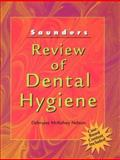 Saunders Review of Dental Hygiene, Nelson, Debralee McKelvey, 072167576X