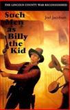 Such Men As Billy the Kid, Joel Jacobsen, 0803225768