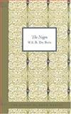 The Negro, W. E. B. Du Bois, 142648576X