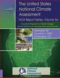 The United States National Climate Assessment, NCA Report Series Volume 5a, National Assessment, 150049576X