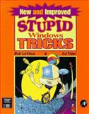 New and Improved Stupid Windows Tricks, Bob LeVitus and Ed Tittel, 012445576X