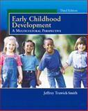 Early Childhood Development : A Multicultural Perspective, Trawick-Smith, Jeffrey W., 0130465763