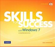 Skills for Success with Windows 7 Comprehensive, Townsend, Kris, 0132375761