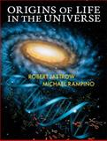 Origins of Life in the Universe, Jastrow, Robert and Rampino, Michael R., 0521825768
