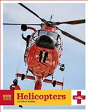 Helicopters, Valerie Bodden, 0898125766