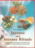 Incense and Incense Rituals, Thomas Kinkele, 0914955764