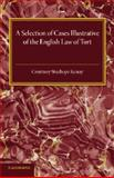 A Selection of Cases Illustrative of the English Law of Tort, Kenny, Courtney Stanhope, 1107455766