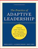The Practice of Adaptive Leadership, Ronald A. Heifetz and Marty Linsky, 1422105768