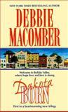 Dakota Born, Debbie Macomber, 155166576X