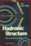 Hadronic Structure : Proceedings fo the 14th Annual HUGS at CEBAF, GOITY J L, 9810245769