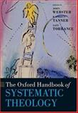 The Oxford Handbook of Systematic Theology, , 0199245762