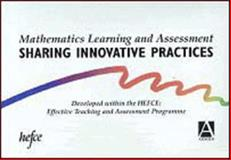Mathematics Learning and Assessment Pack : Sharing Innovative Practices, Haines, Chris and Dunthorne, Sylvia, 0340645768