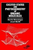 Excited States and Photochemistry of Organic Molecules, Klessinger, Martin and Michl, Josef, 0471185760