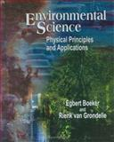 Environmental Science : Physical Principles and Applications, Boeker, Egbert, 047149576X