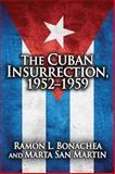 Cuban Insurrection 1952-1959 9780878555765