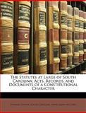 The Statutes at Large of South Carolin, Thomas Cooper and South Carolina, 1147115761