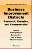 Business Improvement Districts : Research, Theories, and Controversies, Morcol, Goktug and Hoyt, Lorlene, 1420045768