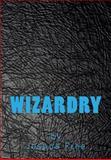 Wizardry, Joshua Free, 148266576X