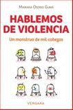 Hablemos de Violencia, Mariana Osorio, 6074805768