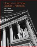 Courts and Criminal Justice in America, Siegel, Larry J. and Schmalleger, Frank J., 013174576X