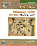 Building Skills for the TOEFL® iBT, Beaumont, John, 0131985760