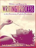 Within and Beyond the Writing Process in the Secondary English Classroom, Dornan, Reade W., 0205305768