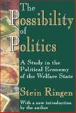 The Possibility of Politics : A Study in the Political Economy of the Welfare State, Ringen, Stein, 1412805767