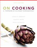 On Cooking : A Textbook of Culinary Fundamentals, Labensky, Sarah R. and Martel, Priscilla A., 013715576X