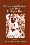 Lemur Social Systems and Their Ecological Basis, , 030644576X