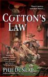 Cotton's Law, Phil Dunlap, 0425245764