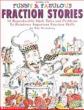 Funny and Fabulous Fraction Stories, Dan Greenberg, 059096576X