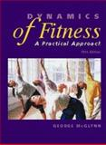 Dynamics of Fitness : A Practical Approach, McGlynn, George, 0697295761