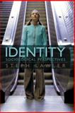 Identity : Sociological Perspectives, Lawler, Stephanie, 0745635768