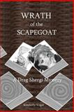 Wrath of the Scapegoat, Kimberly Vogel, 1435735765
