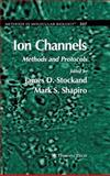 Ion Channels : Methods and Protocols, , 1588295761