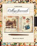 Vintage Collage Journals, Maryjo Koch, 1592535763